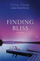 Finding Bliss by Silver, Dina