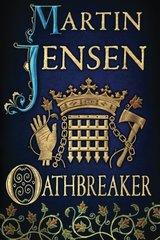 Oathbreaker by Jensen, Martin/ Chace, Tara F. (TRN)