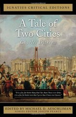 A Tale of Two Cities: A Story of the French Revolution, With an Introduction and Classic and Contemporary Criticism