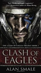 Clash of Eagles by Smale, Alan