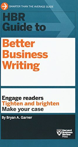 HBR Guide to Better Business Writing by Garner, Bryan A.