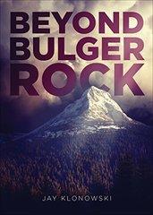 Beyond Bulger Rock