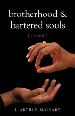 Brotherhood and Bartered Souls by Mccrary, John