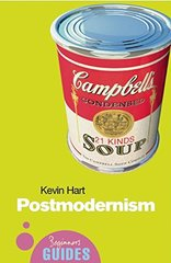 Postmodernism: A Beginner's Guide by Hart, Kevin
