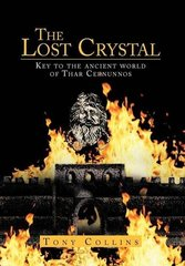The Lost Crystal: Key to the Ancient World of Thar Cernunnos