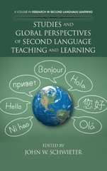 Studies and Global Perspectives of Second Teaching and Learning by Schwieter, John W. (EDT)