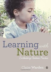 Learning With Nature: Embedding Outdoor Practice
