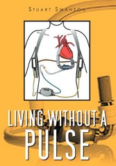 Living Without a Pulse by Swanson, Stuart