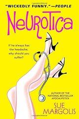 Neurotica by Margolis, Sue