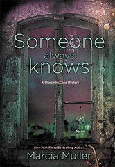 Someone Always Knows by Muller, Marcia