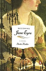 Becoming Jane Eyre by Kohler, Sheila