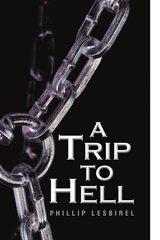 A Trip to Hell by Lesbirel, Phillip