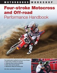 Four-Stroke Motocross and Off-Road Performance Handbook by Gorr, Eric/ Cameron, Kevin