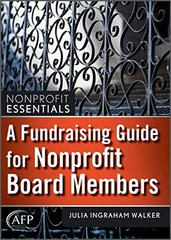 A Fundraising Guide for Nonprofit Board Members by Walker, Julia Ingraham