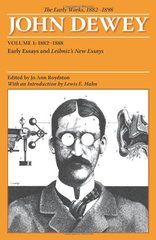 The Early Works, 1882-1898: 1882-1888: Early Essays and Leibniz's New Essays concerning the Human Understanding