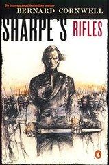 Sharpe's Rifles by Cornwell, Bernard
