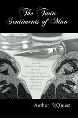 The Twin Sentiments of Man by Quest