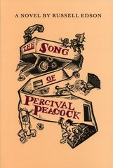 The Song of Percival Peacock: A Novel by Edson, Russell