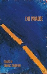 Exit Paradise: Stories by Stansberry, Domenic
