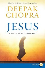 Jesus: A Story of Enlightenment by Chopra, Deepak