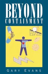 Beyond Containment by Evans, Gary