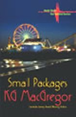 Small Packages by MacGregor, K. G.