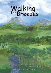 Walking for Breezes by Caulkins, James Nelson