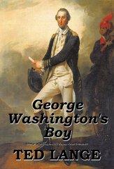 George Washington's Boy by Lange, Ted