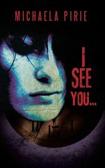 I See You by Pirie, Michaela