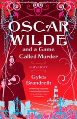 Oscar Wilde and a Game Called Murder by Brandreth, Gyles