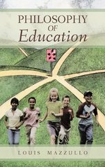 Philosophy of Education by Mazzullo, Louis