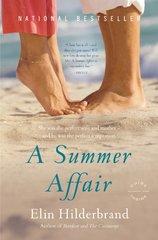 A Summer Affair: A Novel by Hilderbrand, Elin