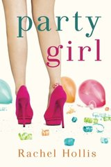 Party Girl by Hollis, Rachel