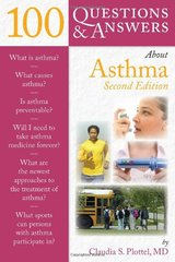 100 Questions & Answers About Asthma by Plotte., Claudia S., M.D.