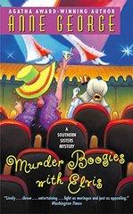 Murder Boogies With Elvis by George, Anne