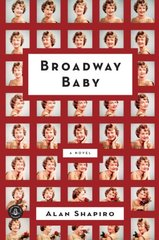 Broadway Baby by Shapiro, Alan