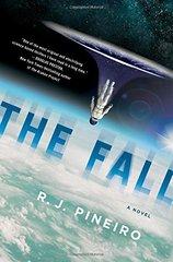 The Fall by Pineiro, R. J.