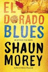 El dorado blues by Morey, Shaun