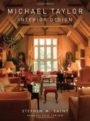 Michael Taylor Interior Design by Salny, Stephen M./ Tarlow, Rose (FRW)