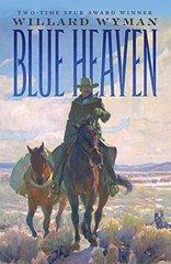 Blue Heaven by Wyman, Willard
