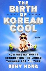 The Birth of Korean CoolBirth of Korean Cool