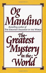 The Greatest Mystery in the World by Mandino, Og
