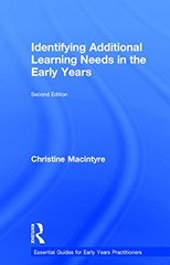 Identifying Additional Learning Needs in the Early Years by Macintyre, Christine