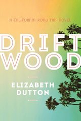 Driftwood by Dutton, Elizabeth