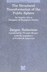 Structural Transformation of the Public Sphere: An Inquiry into a Category of Bourgeois Society by Habermas, Jurgen