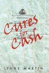 Cures for Cash by Martin, Lynne