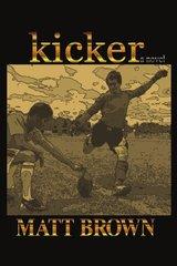 Kicker by Brown, Matt