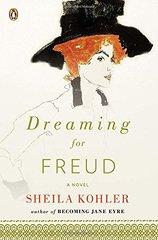 Dreaming for Freud by Kohler, Sheila