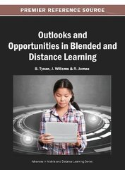 Outlooks and Opportunities in Blended and Distance Learning by Tynan, B. (EDT)/ Willems, J. (EDT)/ James, R. (EDT)
