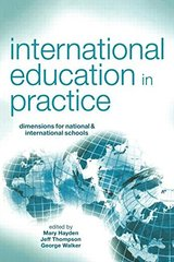 International Education in Practice: Dimensions for National & International Schools